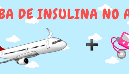 Viajando de avião com a Bomba de Insulina