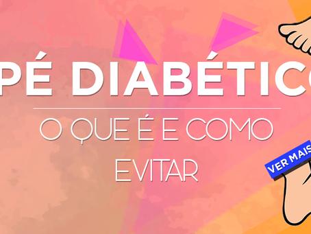 Pé diabético: Sintomas e como evitar