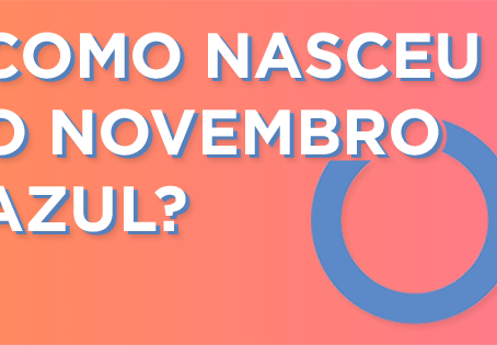 Curiosidade: Como nasceu o novembro azul?