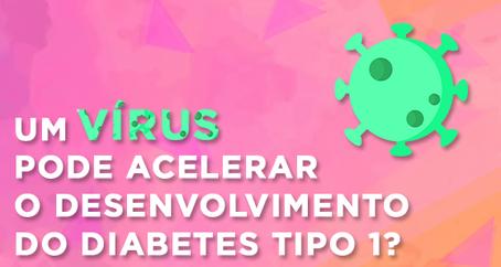 Um vírus pode desencadear diabetes tipo 1 ou outras doenças autoimunes?
