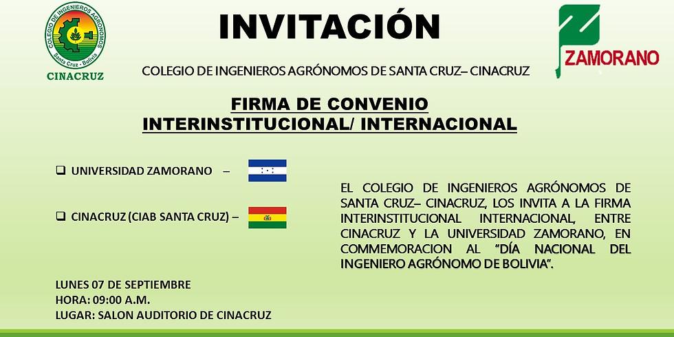 FIRMA DE CONVENIO CINACRUZ - UNIVERSIDAD ZAMORANO