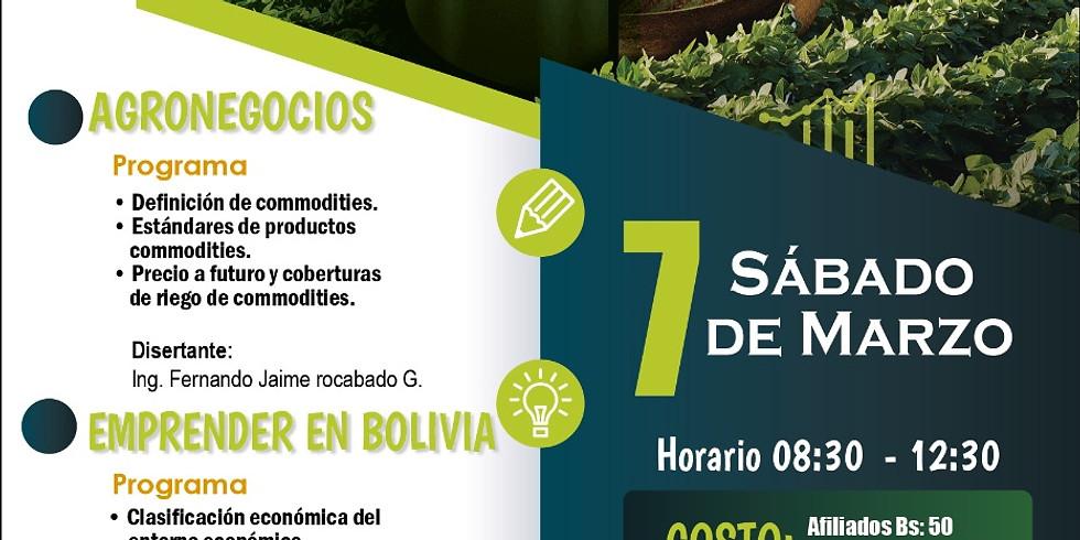 """SEMINARIO """"AGRONEGOCIOS Y EMPRENDIMIENTOS EN BOLIVIA"""""""