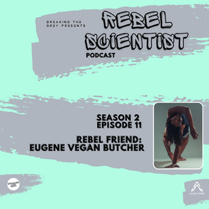 Rebel Scientist Episode 11: Eugene Butcher joins us on Day 7 of a Dry Fast