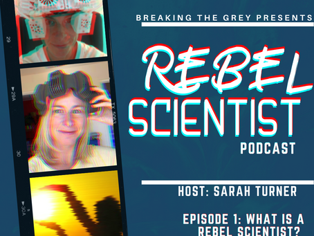 Episode 1: Why We Need Rebel Science - Now!