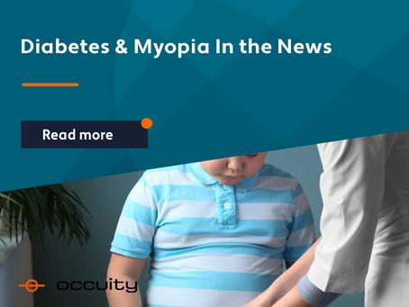 Diabetes & Myopia In the News