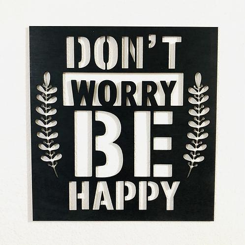 Mini cuadro Don't Worry
