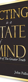 acting is a state of mind written by john pallotta