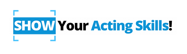 Show-your-acting-skills-1024x299.png
