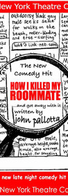 HOW I KILLED MY ROOMMATE written by John Pallotta