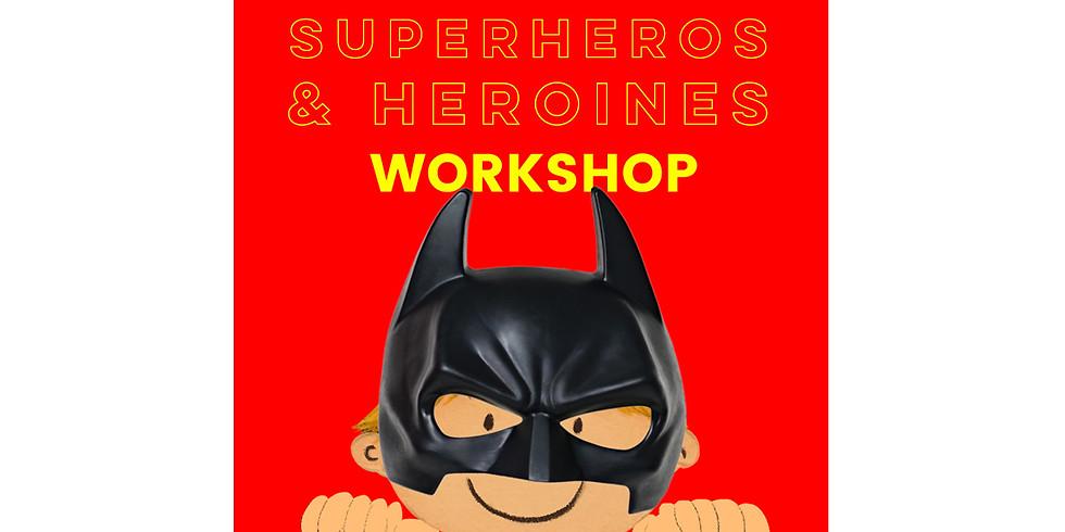 Superheros & Heroines Workshop with Noisy Oyster