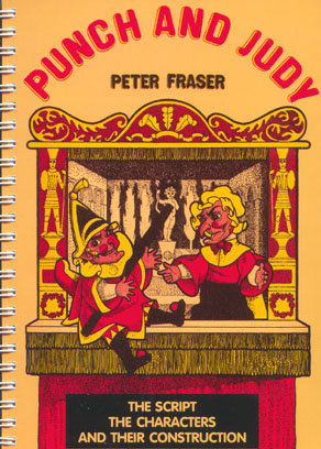 Punch and Judy: The Script, the Characters and their Constructio