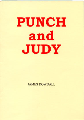 Punch & Judy by James Dowdall