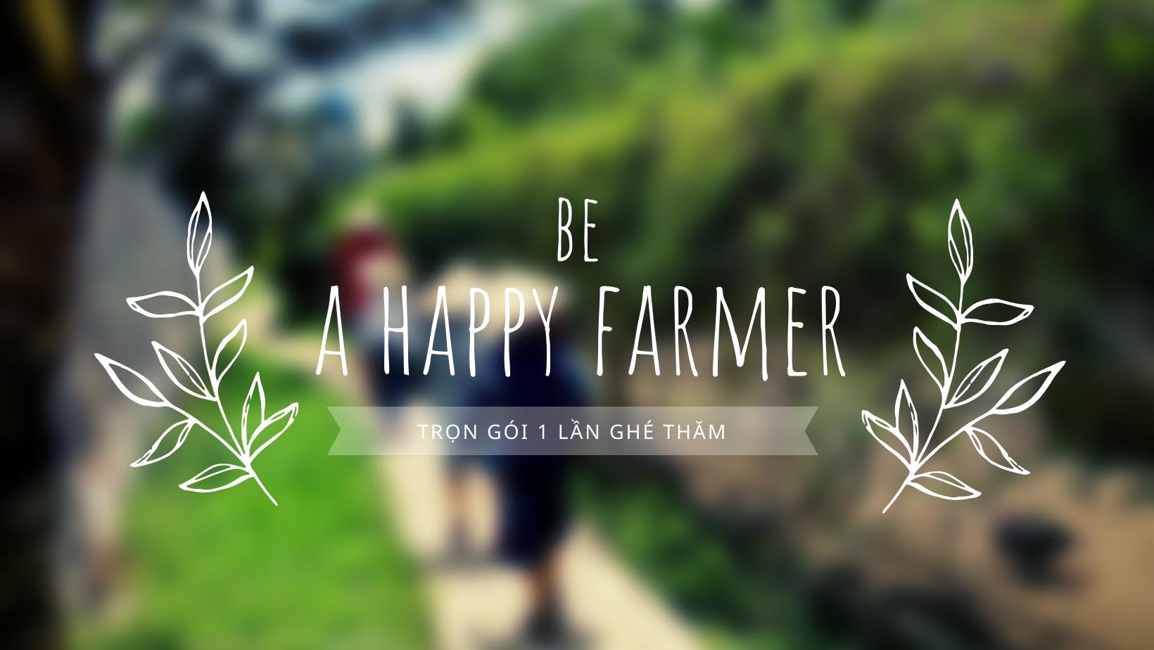 Một ngày nông dân vui vẻ