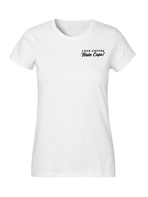 Love Coffee - T- shirt Women