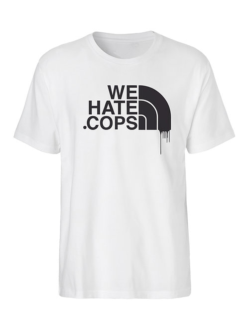 WE HATE - T- shirt