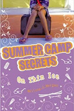 On Thin Ice (Summer Camp Secrets)