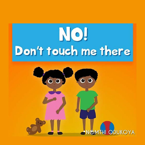 NO! DON'T TOUCH ME THERE