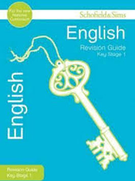 Revision Guide English Key Stage 1 (Schofield & Sims Revision Guides)