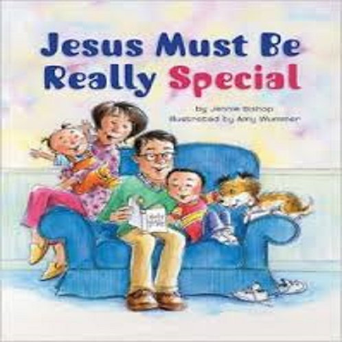 Jesus Must Be Really Special
