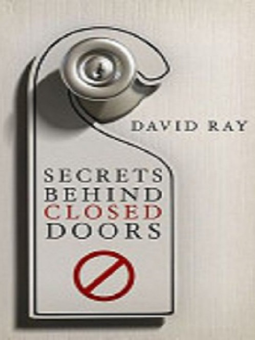 Secrets Behind Closed Doors