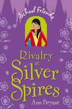 Rivalry at Silver Spires (School Friends #3)