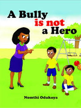 A BULLY IS NOT A HERO