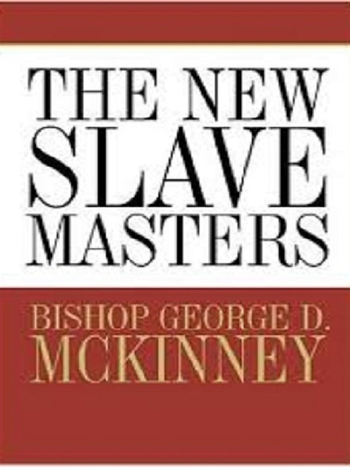 The New Slave Masters