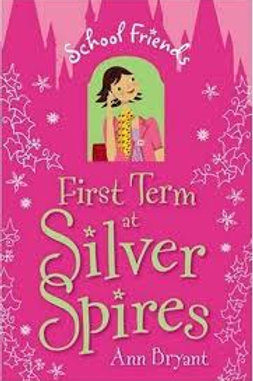 First Term at Silver Spires (School Friends #1)