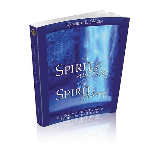 Spirit Within Spirit Upon