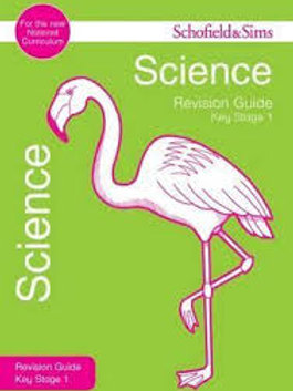 Revision Guide Science Key Stage 1 (Schofield & Sims Revision Guides)
