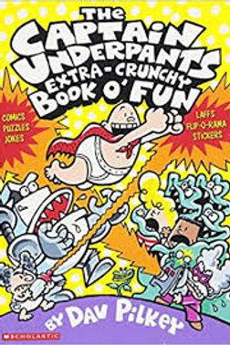 The Captain Underpants Extra-Crunchy Book O'Fun