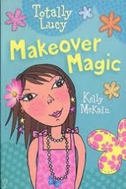 Makeover Magic (Totally Lucy)