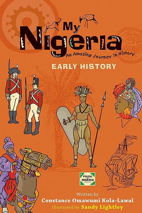 MY NIGERIA - EARLY HISTORY