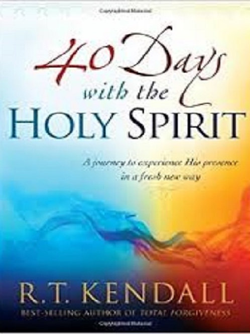 40 Days With the Holy Spirit: A Journey to Experience His Presence