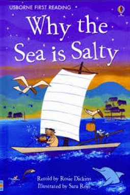 Why the Sea is Salty: A Tale from Korea (Usborne First Reading: Level 4)