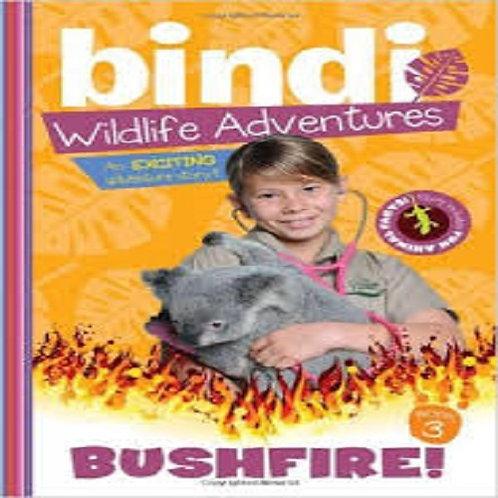 Bushfire! Bindi Wildlife Adventures