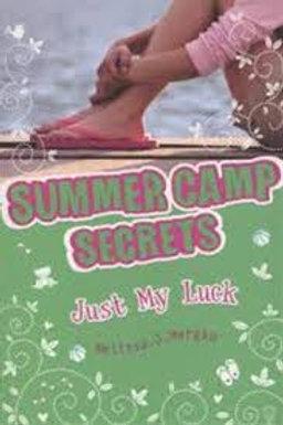 Just My Luck (Summer Camp Secrets)