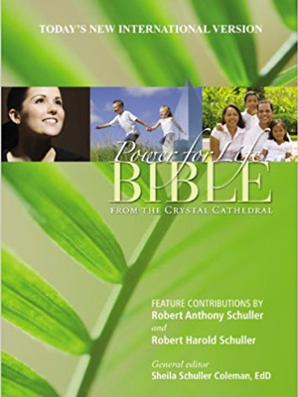 Power for Life Bible: From the Crystal Cathedral