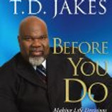 Before You Do: Making Great Decisions That You Won't Regret -Audio Book