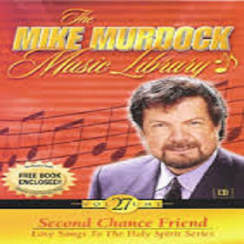 Mike Murdock Music Library Vol 27 Second Chance Friend Love Songs Holy Spirit