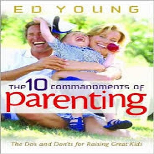 The10 Commandments of Parenting