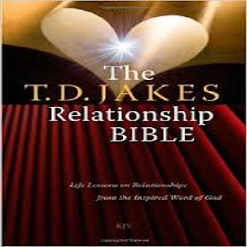 The T.D Jakes Relationship Bible
