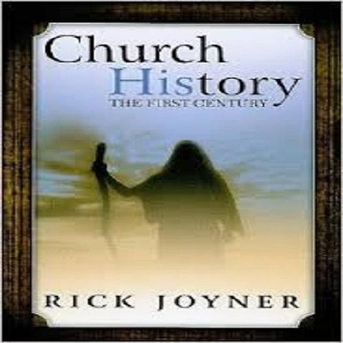 Church HistoryChurch History; The First Century