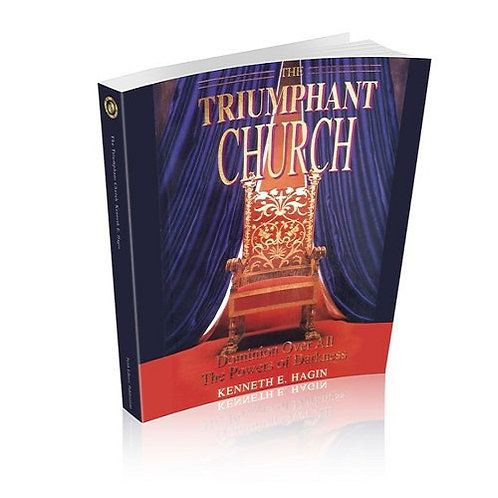 The Triumphant Church: Dominion Over All the Powers of Darkness