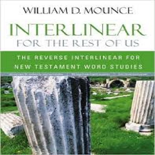 Interlinear for the Rest of Us: The Reverse Interlinear for New Testament Word S