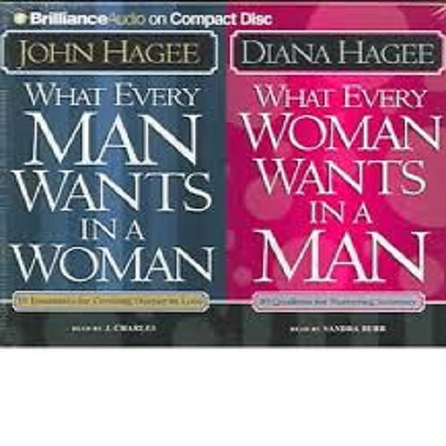 What Every Man Wants in a Woman, What Every Woman Wants in a Man: 10 Essential..