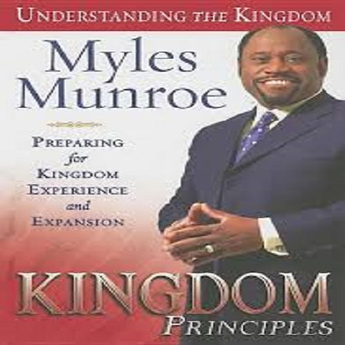 Kingdom Principle: Preparing for Kingdom Experience and Expansion