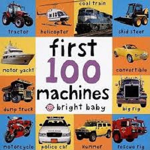 First 100 Machines (Bright Baby) (Bright Baby)