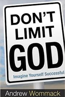 Don't Limit God: Imagine Yourself Successful