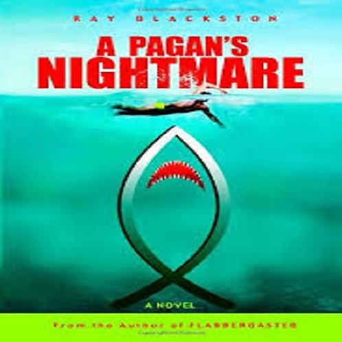 A Pagan's Nightmare: A Novel